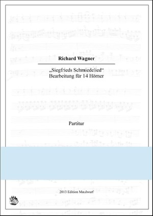 Siegfrieds Schmiedelied (Hornensemble)