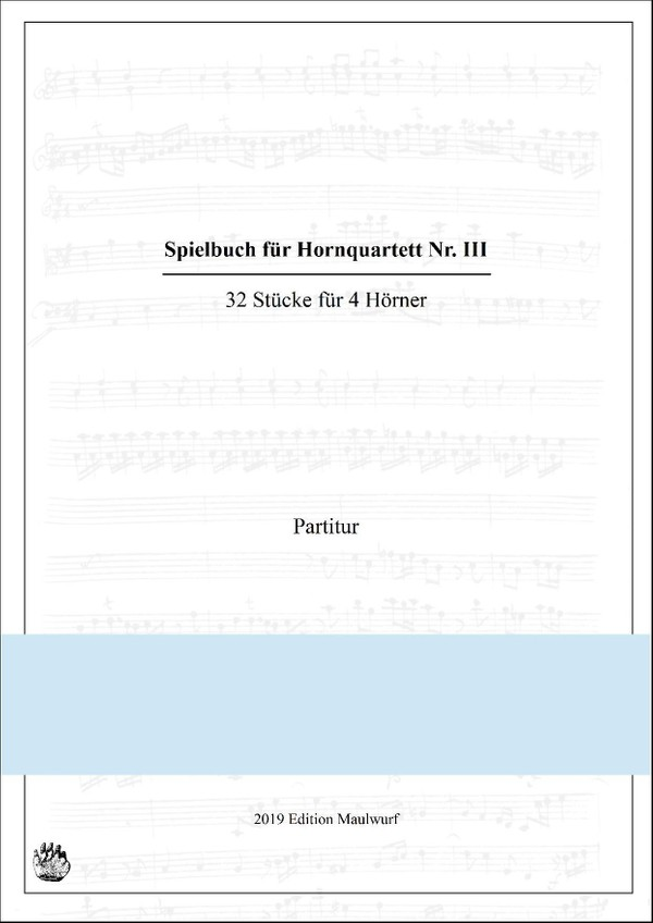 Spielbuch Nr.III für Hornquartett