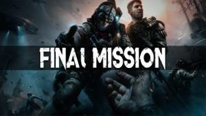 ''Final Mission''