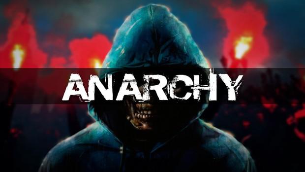 ''Anarchy''
