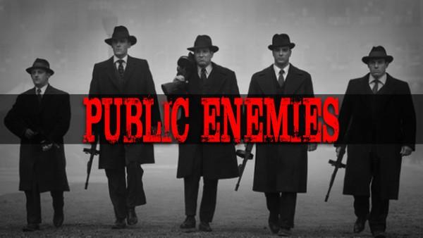 ''Public Enemies''
