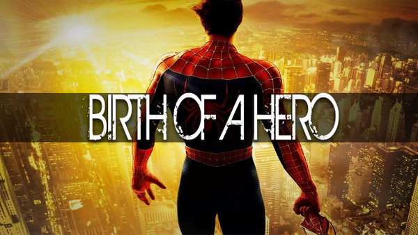 ''Birth of a Hero''