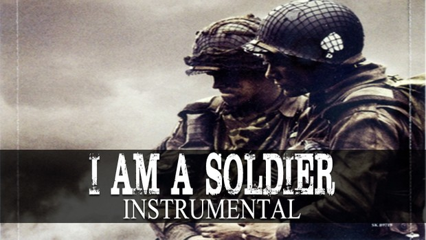 ''I Am A Soldier''