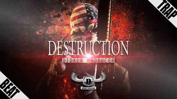 ''Destruction''