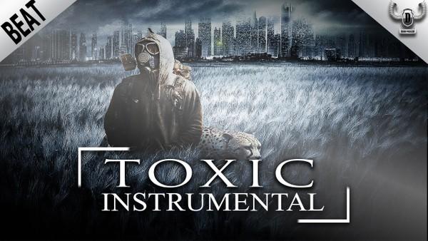 ''Toxic''