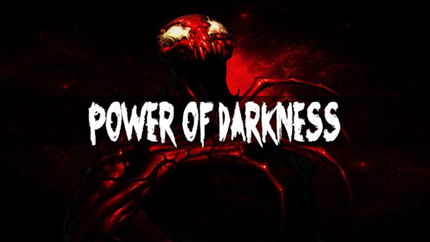 ''Power of Darkness''