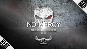 ''No Mercy''