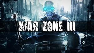 ''War Zone III''