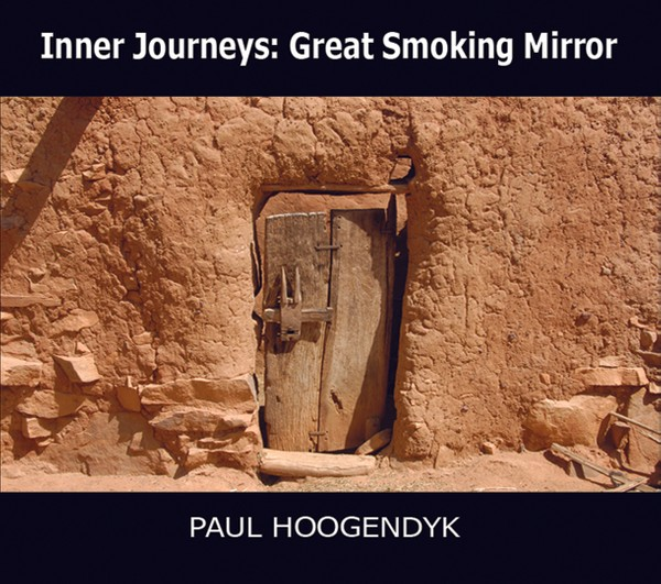Great Smoking Mirror MP3 Guided Meditation