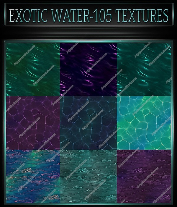 A~EXOTIC WATER-105 TEXTURES