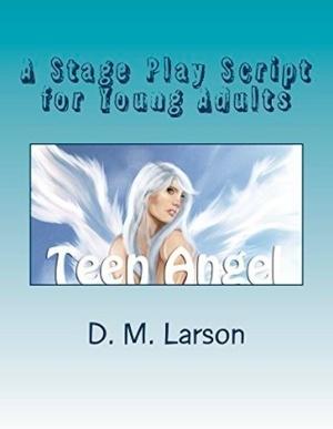 Teen Angel stage play script PDF