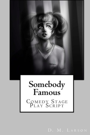 Somebody Famous full length comedy script PDF