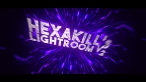 [Donation!] HeXaKILL'S LightRoom V2 [Special Edition]