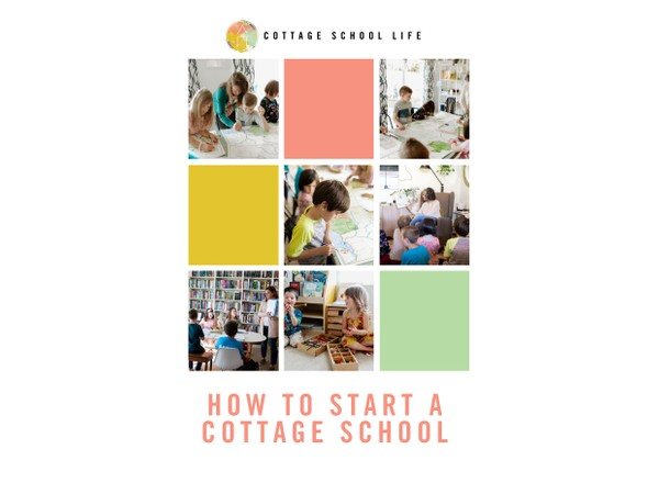 How To Start a Cottage School