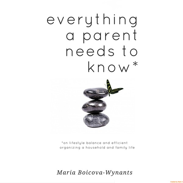 Everything a parent needs to know*