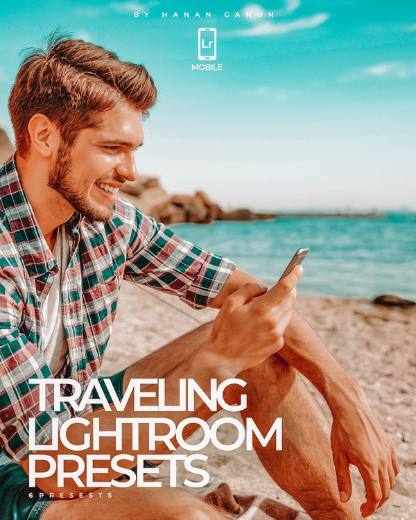 Traveling Lr Mobile Presets - By Hanan Ganon