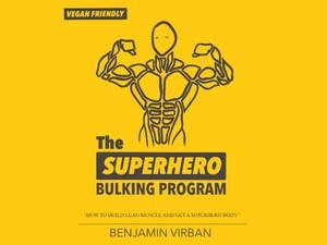 The Superhero Bulking Program