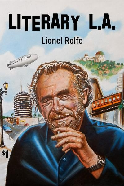 Literary L.A. - Lionel Rolfe