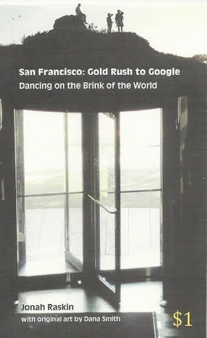 San Francisco: Gold Rush to Google