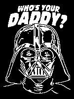 Darth Vader - Who's Your Daddy