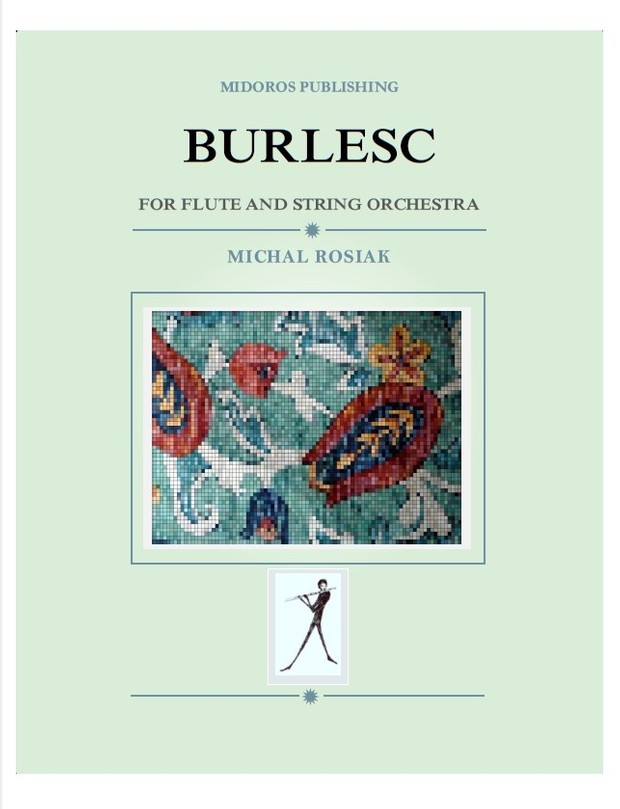 M. Rosiak - Burlesc for flute and strings (score and parts)