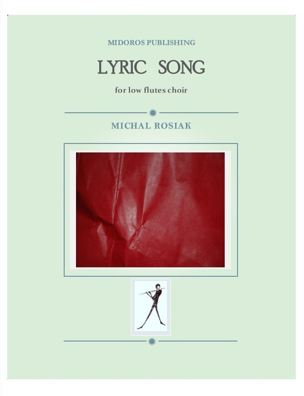 M. Rosiak - Lyric song for low flutes ensemble