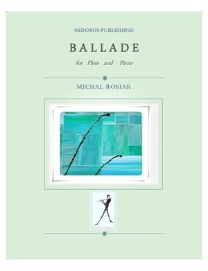 M. Rosiak - Ballade for flute and piano