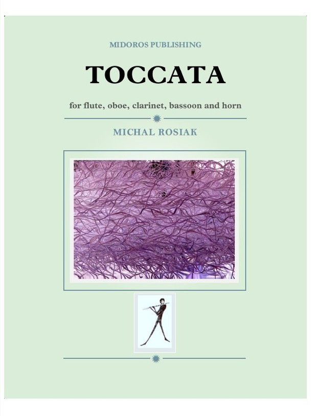 M. Rosiak - Toccata for woodwind quintet