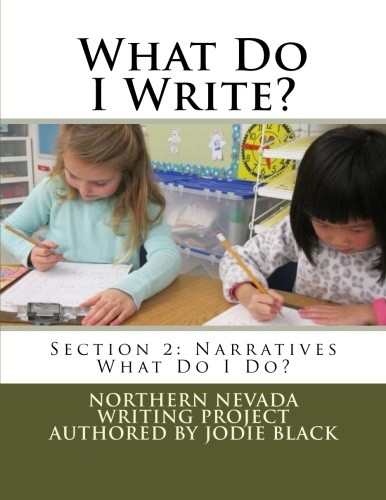 What Do I Write? Section 2: What Do I Do? A Primary Writing Guide