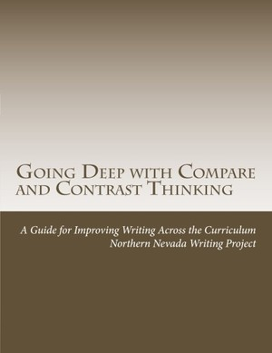Going Deep with Compare and Contrast Thinking