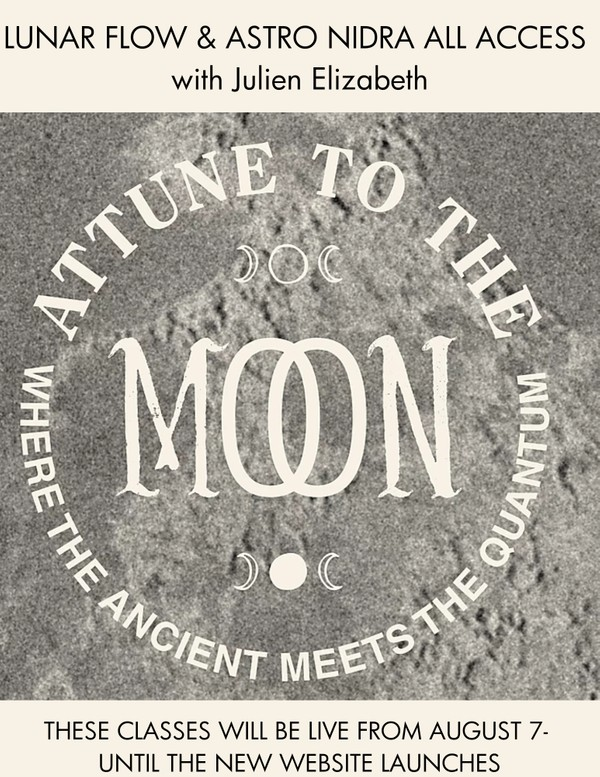 ALL ACCESS: Lunar Flow & Astro Nidra with Julien Elizabeth