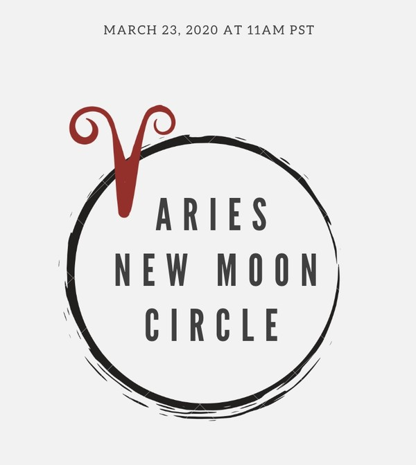 Aries New Moon Circle 2020