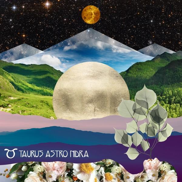 Taurus Astro Nidra 2020 - Inner Sense