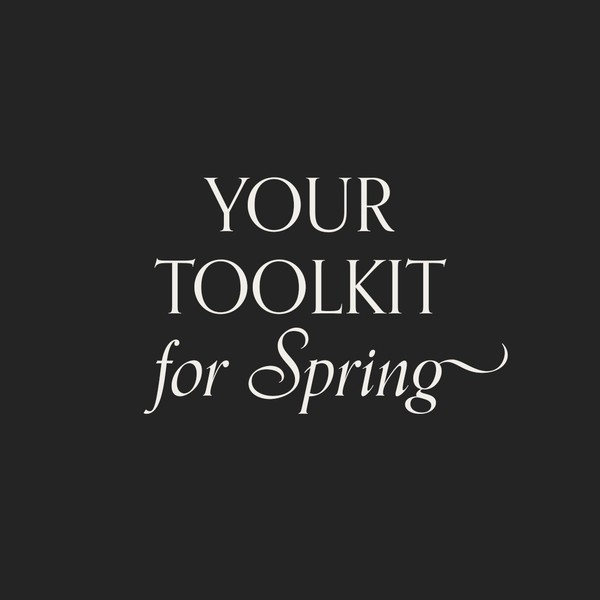 Spring ToolKit: Practices to Carry You Through The Spring