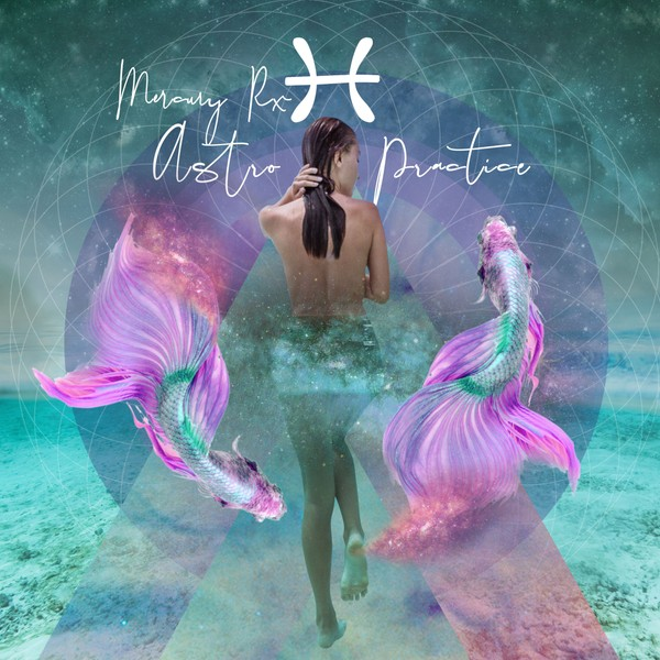 "Mercury Rx in Pisces - The Day Dream - Music by Essie Jain ""The Rising"""