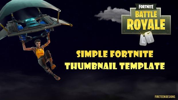 Simple Fortnite Thumbnail Template - fireteendesigns