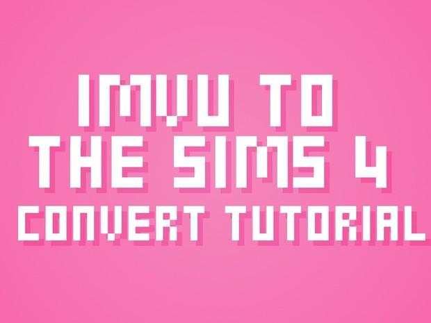 IMVU to Sims