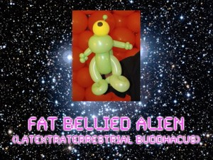 Fat Bellied Alien Balloon Animal Sculpture by Jeff Hayes
