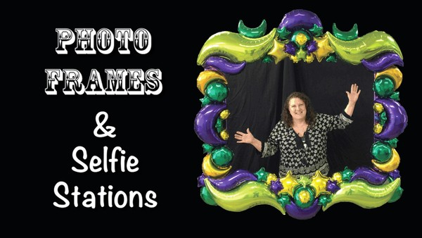 """Photo Frames and Selfie Stations"" with Patty Sorell, CBA - Balloon Decor Instructional Video"