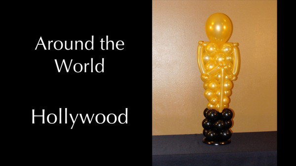 """Around the World - Hollywood"" with Melissa Vinson, CBA - Balloon Decor Instructional Video"