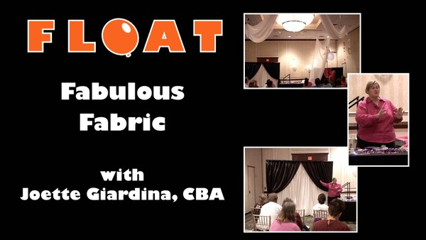 """Fabulous Fabric"" with Joette Giardina, CBA"