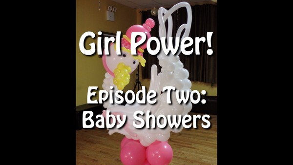 GIRL POWER! Baby Showers with Alexa River - Balloon Decor Instructional Video