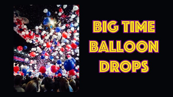 """Big Time Balloon Drops"" with Anthony Cooper"