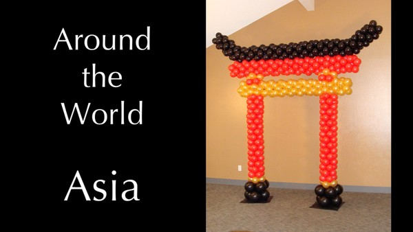 """Around the World - Asia"" with Melissa Vinson, CBA - Balloon Decor Instructional Video"