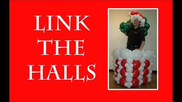 """Link the Halls"" with Steven Jones - Balloon Decor Instructional Video"