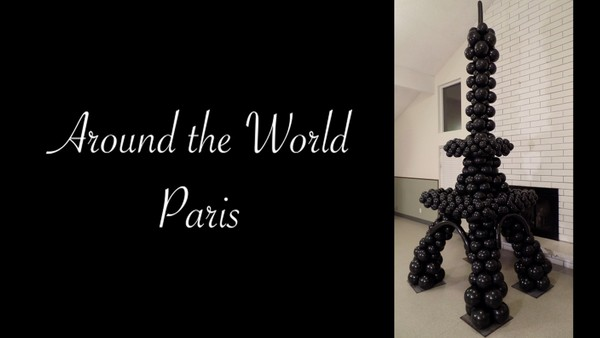 """Around the World - Paris"" with Melissa Vinson, CBA - Balloon Decor Instructional Video"