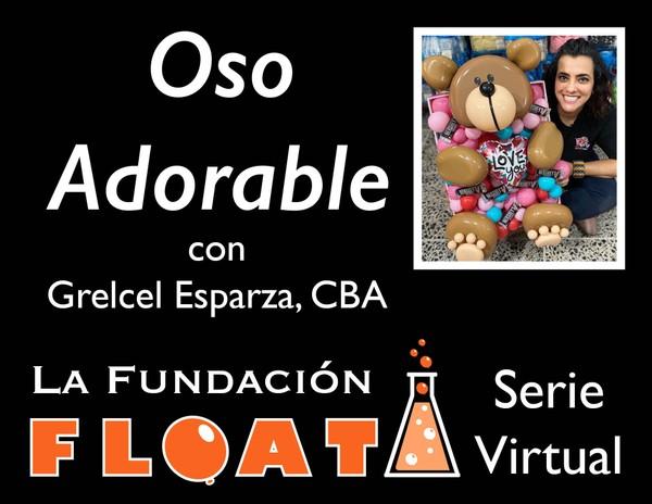 """""""Oso Adorable"""" con Grelcel Esparza, CBA"""