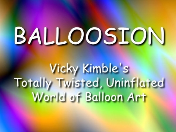 """Balloosion"" with Vicky Kimble, CBA - Decor Instructional Video"