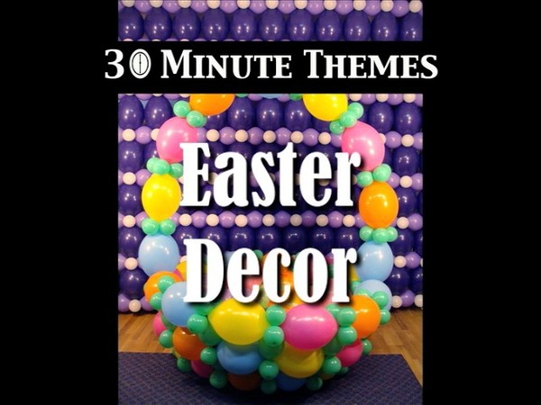 """30 Minute Themes - Easter""  with Steven Jones - Balloon Decor Instructional Video"