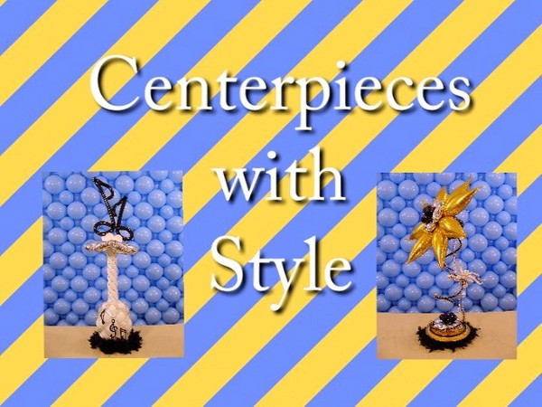 """Centerpieces with Style"" with 'Tope Abulude, CBA - Balloon Decor Instructional Video"